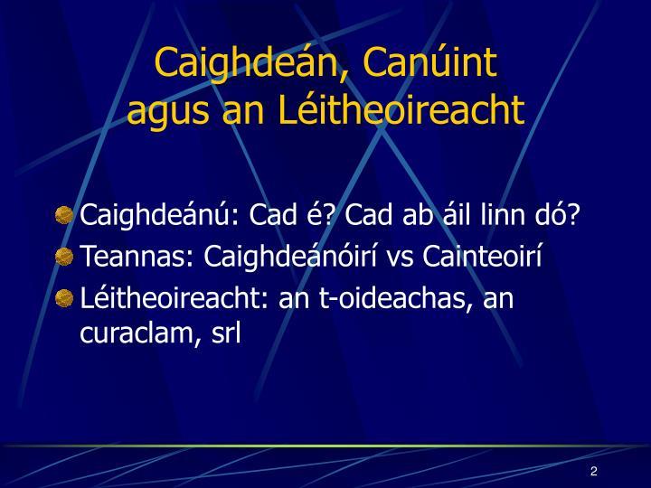 Caighdeán, Canúint