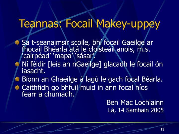 Teannas: Focail Makey-uppey
