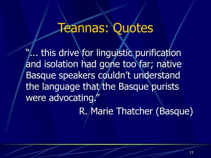 Teannas: Quotes