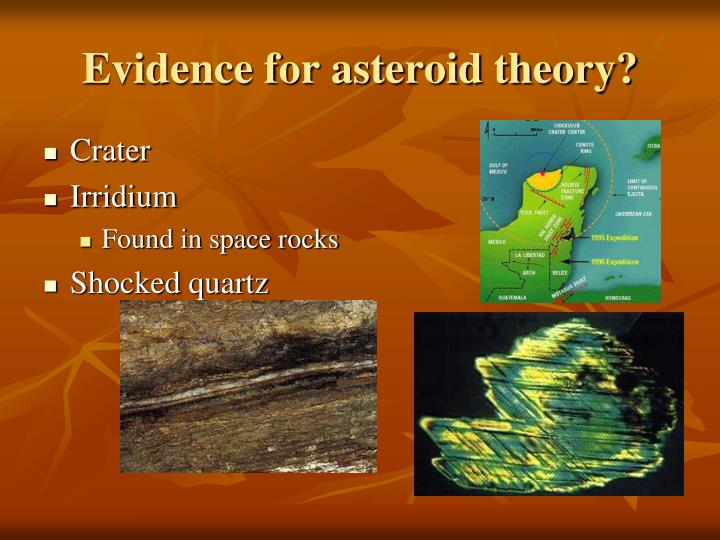 Evidence for asteroid theory?