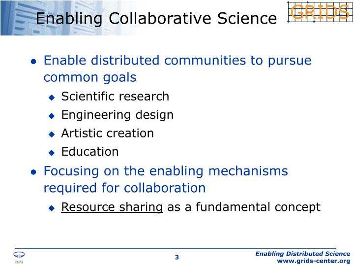 Enabling Collaborative Science