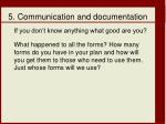 5 communication and documentation