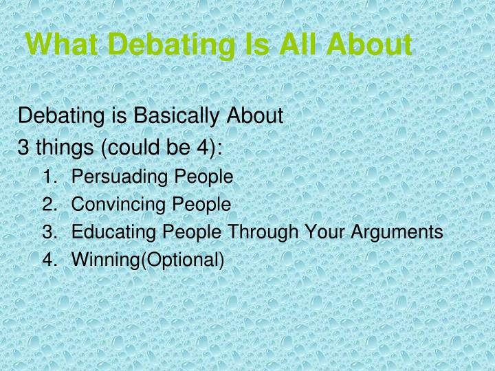 What Debating Is All About