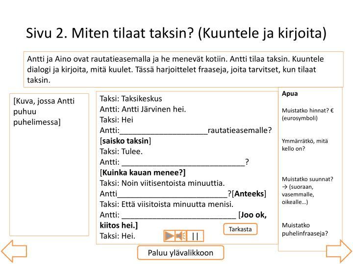 Sivu 2. Miten tilaat taksin? (Kuuntele ja kirjoita)