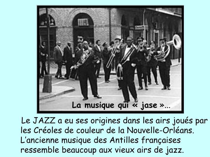 La musique quijase