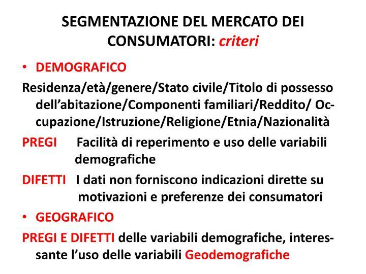 SEGMENTAZIONE DEL MERCATO DEI CONSUMATORI: