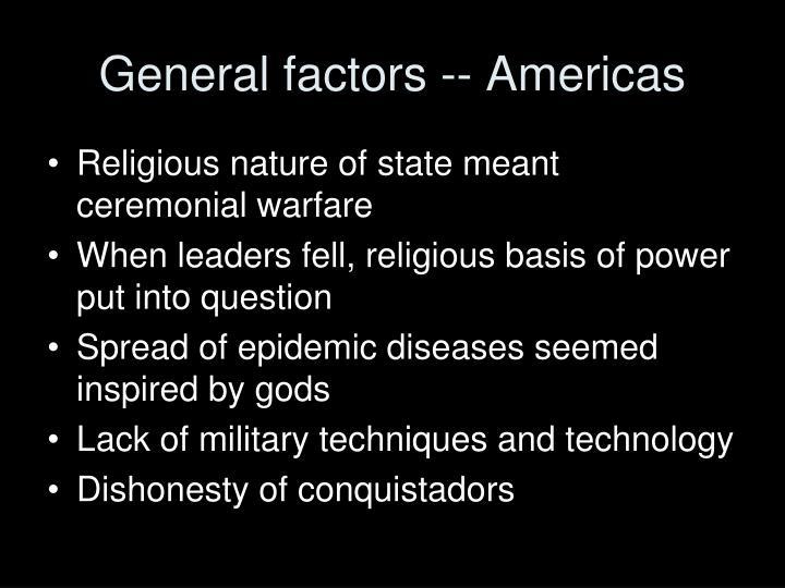 General factors -- Americas