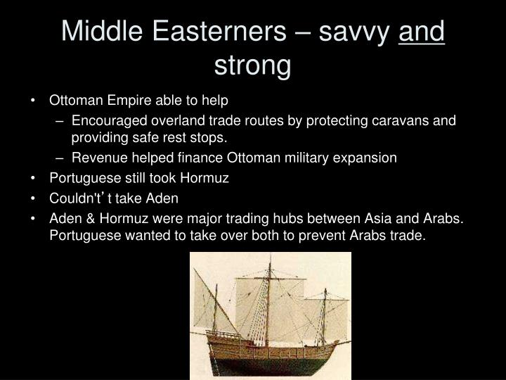 Middle Easterners – savvy