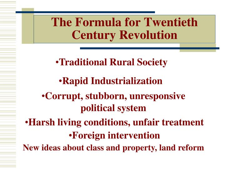 The Formula for Twentieth Century Revolution