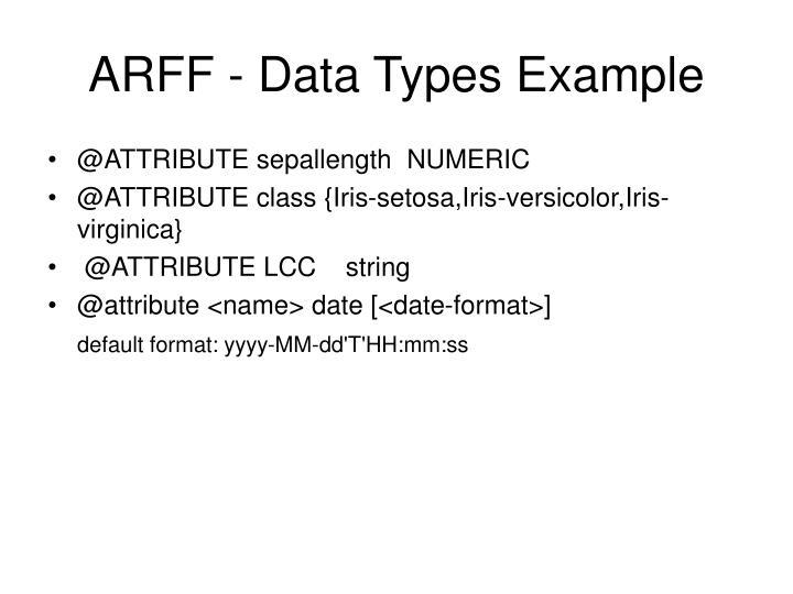 ARFF - Data Types Example