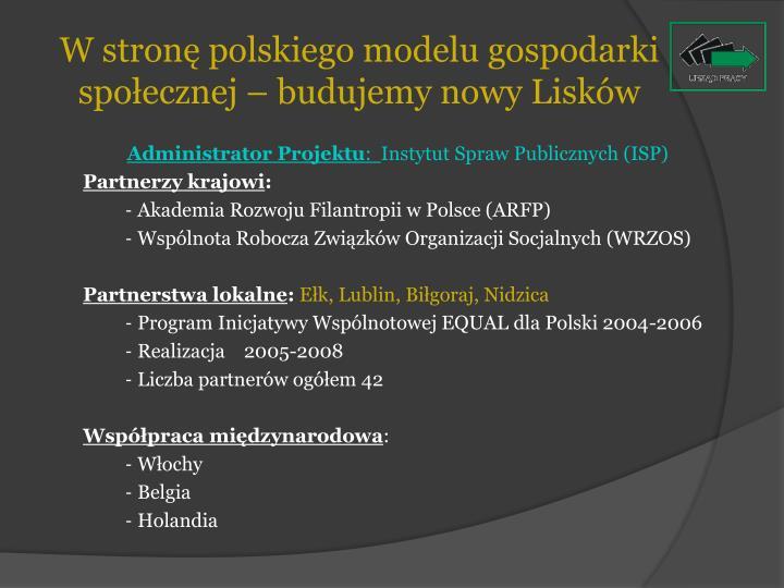 W stronę polskiego modelu gospodarki społecznej – budujemy nowy Lisków