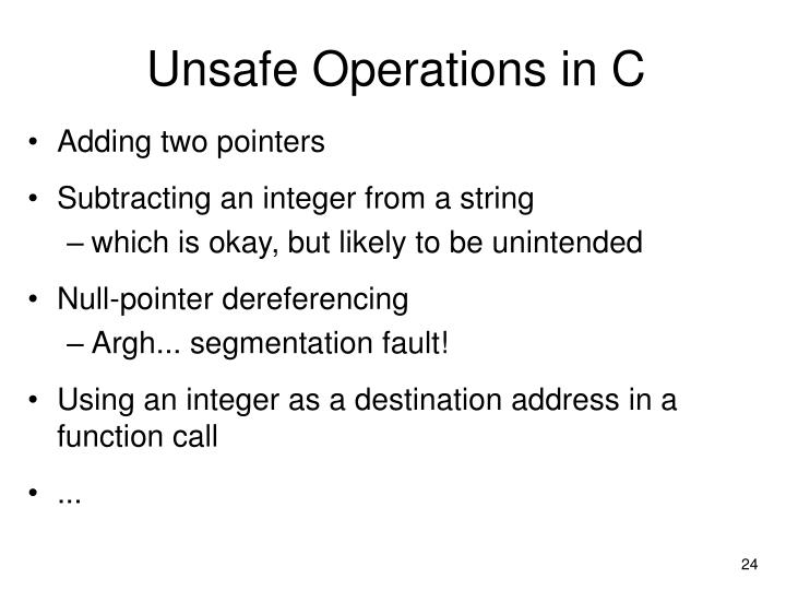 Unsafe Operations in C