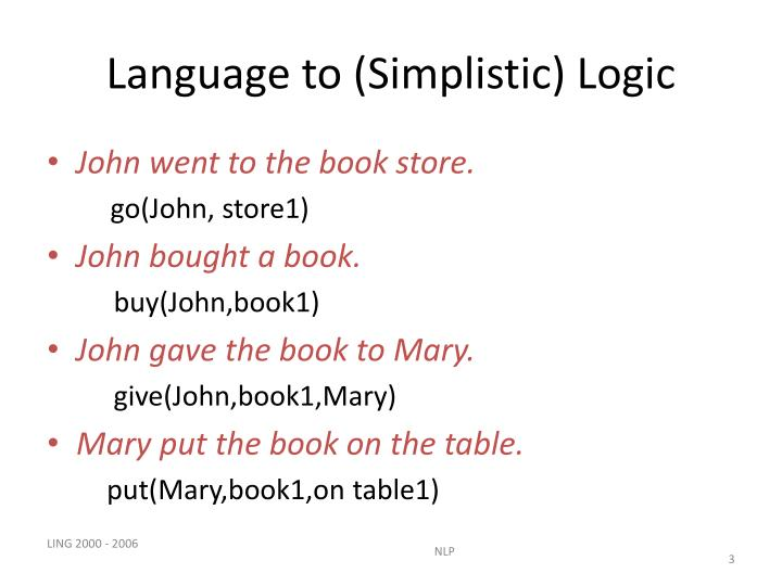 Language to simplistic logic