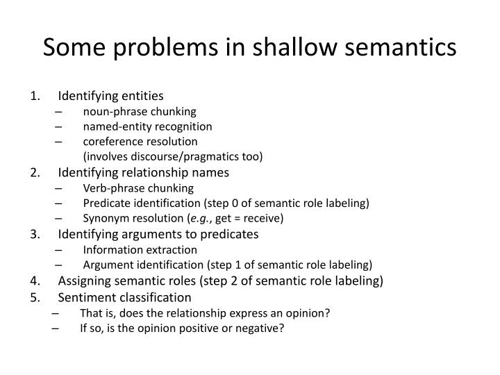 Some problems in shallow semantics