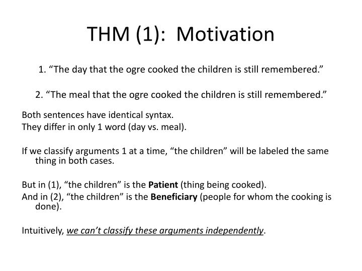 THM (1):  Motivation