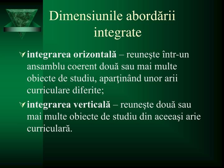Dimensiunile abordării integrate