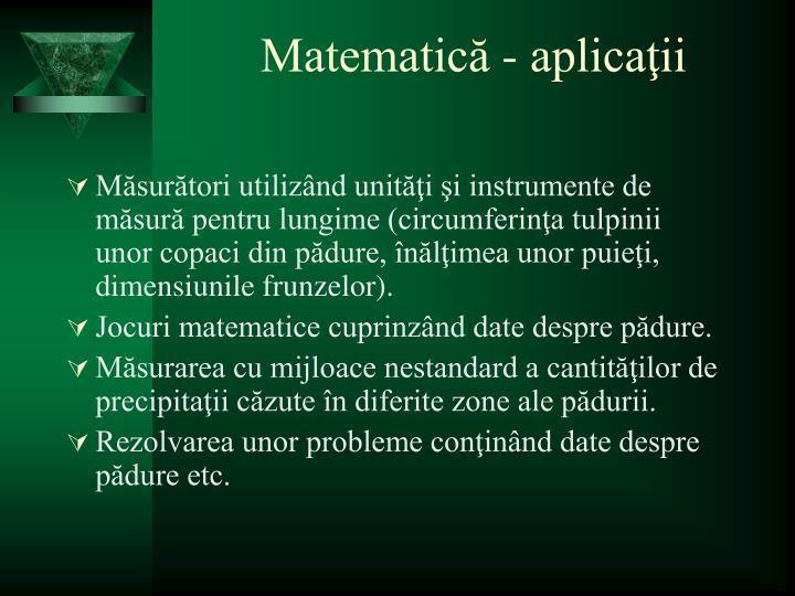 Matematică - aplicaţii