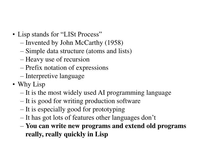 "Lisp stands for ""LISt Process"""