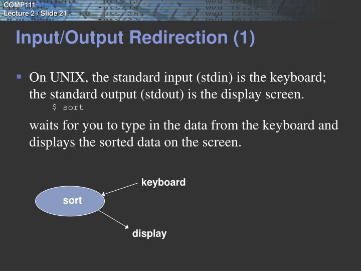 Input/Output Redirection (1)