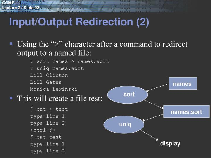 Input/Output Redirection (2)