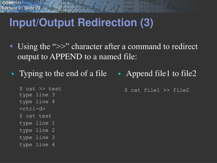 Input/Output Redirection (3)