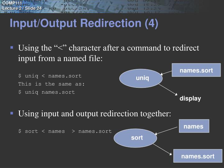 Input/Output Redirection (4)