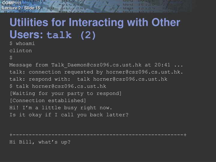 Utilities for Interacting with Other Users:
