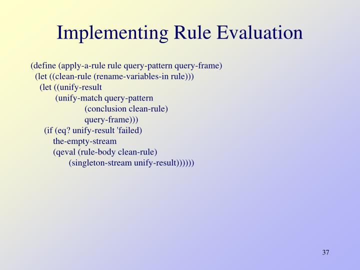 Implementing Rule Evaluation