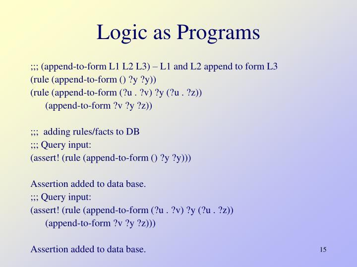 Logic as Programs