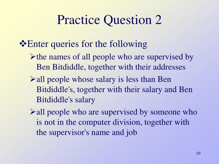 Practice Question 2