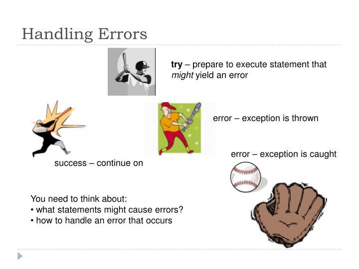 Handling Errors
