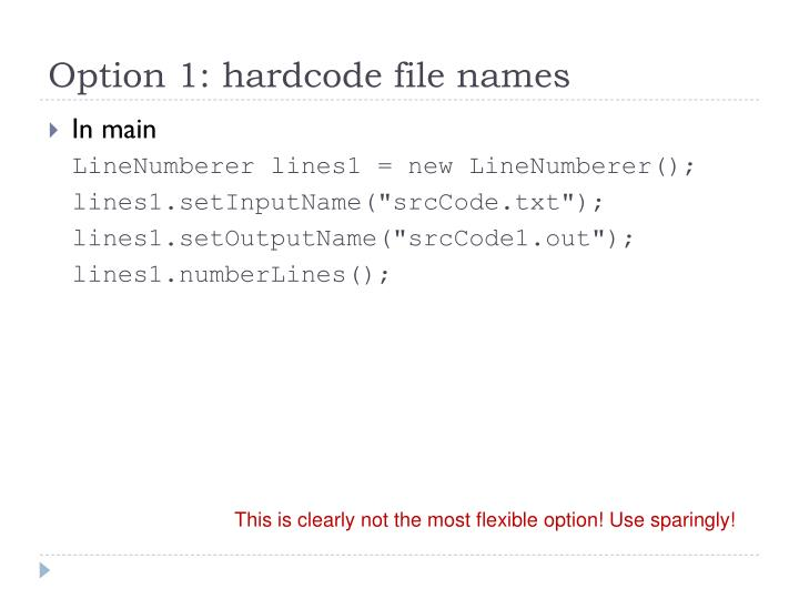 Option 1: hardcode file names