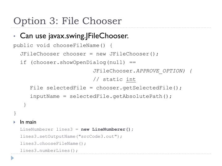 Option 3: File Chooser