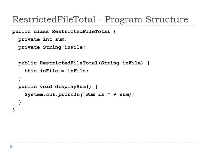RestrictedFileTotal - Program Structure