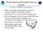 north american ensemble forecast system