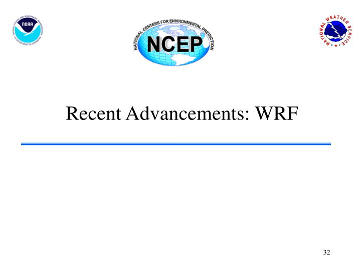 Recent Advancements: WRF