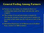 general feeling among farmers