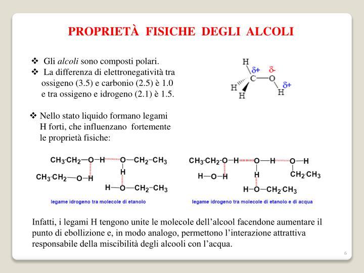 PROPRIETÀ  FISICHE  DEGLI  ALCOLI