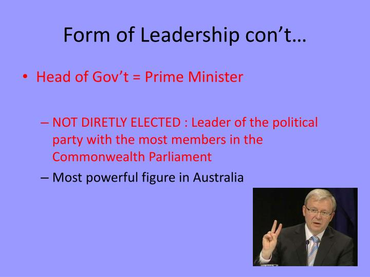 Form of Leadership con't…