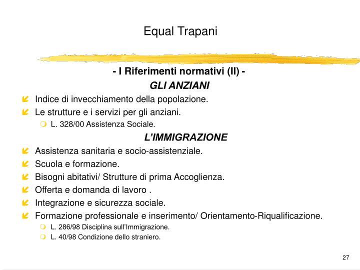 - I Riferimenti normativi (II) -