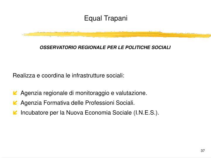 OSSERVATORIO REGIONALE PER LE POLITICHE SOCIALI