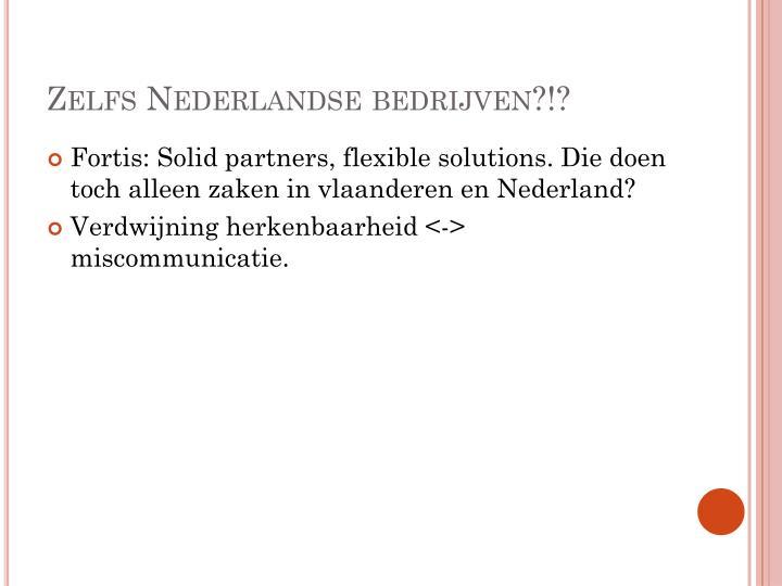 Zelfs Nederlandse bedrijven?!?