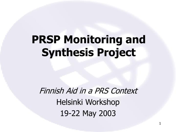 Prsp monitoring and synthesis project