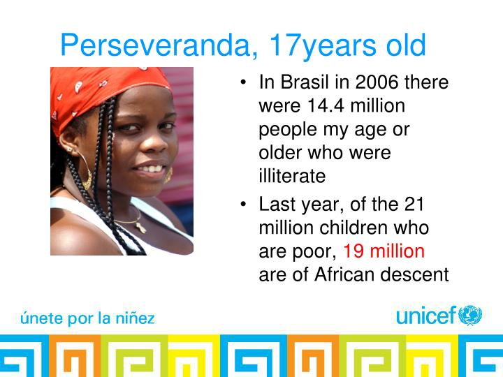 Perseveranda, 17years old