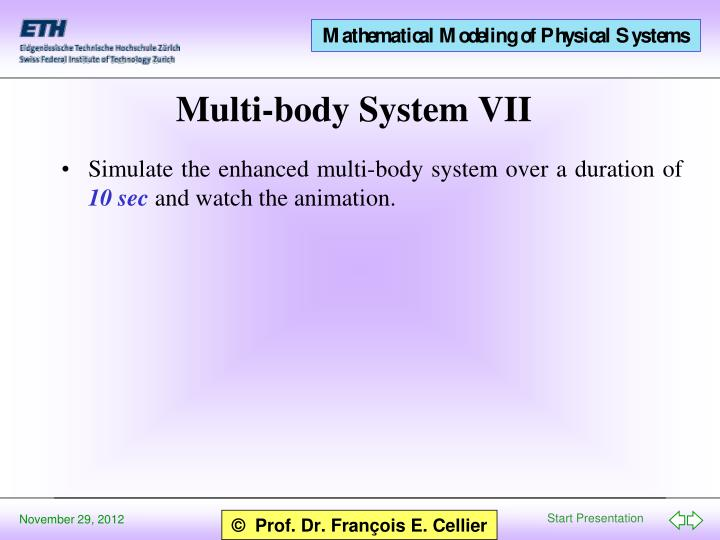 Simulate the enhanced multi-body system over a duration of