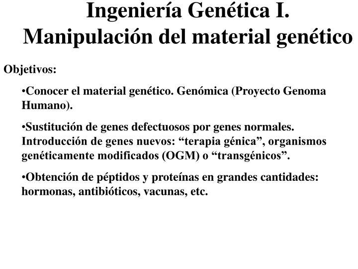 Ingeniería Genética I.