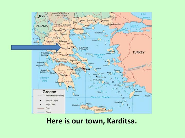 Here is our town, Karditsa.