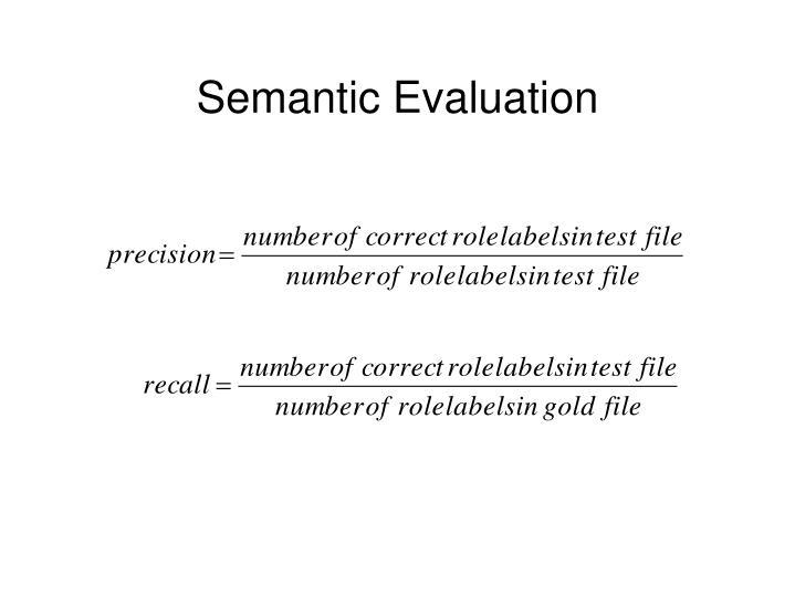 Semantic Evaluation