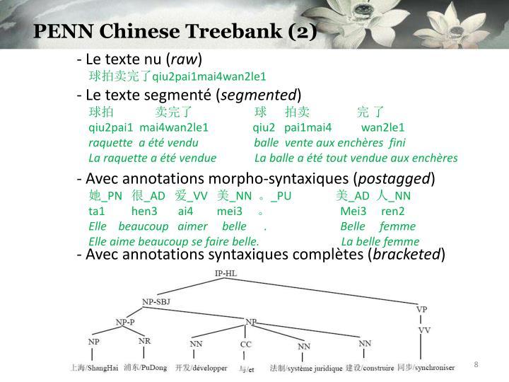 PENN Chinese Treebank (2)