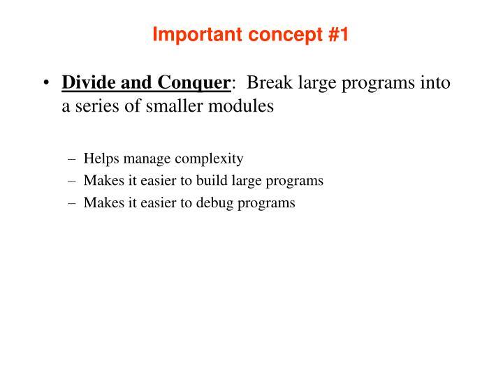 Important concept #1